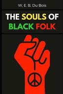 The Souls of Black Folk  Illustrated