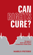 Can rights cure? The impact of human rights litigation on South Africa's health system