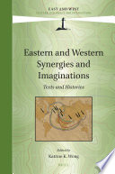 Eastern and Western Synergies and Imaginations