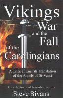 Vikings War And The Fall Of The Carolingians