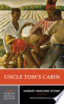 Uncle Tom S Cabin Third Edition Norton Critical Editions