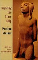 Sighting the Slave Ship Book PDF