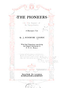 Novels  The pioneers  or  the sources of the Susquehanna