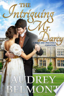 The Intriguing Mr  Darcy
