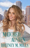 Pdf Matched, Austen: A Clean Best Friend's Brother Romance