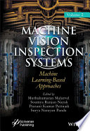 Machine Vision Inspection Systems  Machine Learning Based Approaches Book