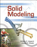 Introduction to Solid Modeling Using SolidWorks Book