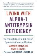 Living with Alpha 1 Antitrypsin Deficiency