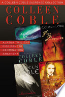 A Colleen Coble Suspense Collection Book