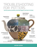 Troubleshooting for Potters