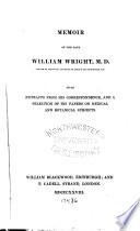 Memoir of the Late William Wright, M. D.