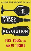 The Sober Revolution