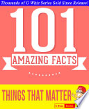 Things That Matter 101 Amazing Facts You Didn T Know
