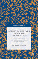 Seeing Ourselves Through Technology Pdf/ePub eBook