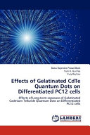 Effects of Gelatinated Cdte Quantum Dots on Differentiated Pc12 Cells
