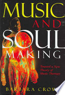 Music And Soulmaking
