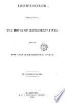 House Documents  Otherwise Publ  as Executive Documents Book PDF