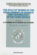 Role Of Women In The Development Of Science And Technology In The Third World   Proceedings Of The Conference Organized By The Canadian International Development Agency And The Third World Academy Of Sciences