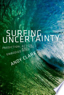 Surfing Uncertainty