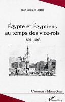 Pdf Egypte et Egyptiens au temps des vice-rois (1801-1863) Telecharger