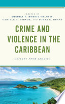Crime And Violence In The Caribbean
