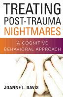 Treating Post-Trauma Nightmares