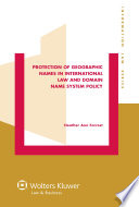 Protection Of Geographic Names In International Law And Domain Name System