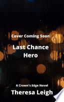 Last Chance Hero (Crown's Edge)