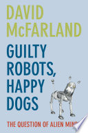 Guilty Robots  Happy Dogs