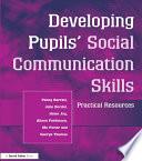 Developing Pupils Social Communication Skills