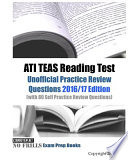 Ati Teas Reading Test  : Unofficial Practice Review Questions 2016/17 Edition With 80 Self Practice Review Questions