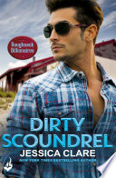 Dirty Scoundrel  Roughneck Billionaires 2