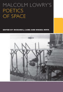 Pdf Malcolm Lowry's Poetics of Space Telecharger
