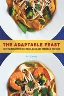The Adaptable Feast