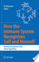 How The Immune System Recognizes Self And Nonself Book PDF