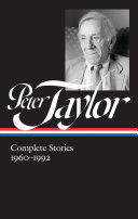 Peter Taylor  Complete Stories 1960 1992  LOA  299
