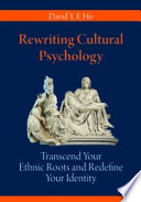 Rewriting Cultural Psychology