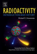 Radioactivity  Introduction and History