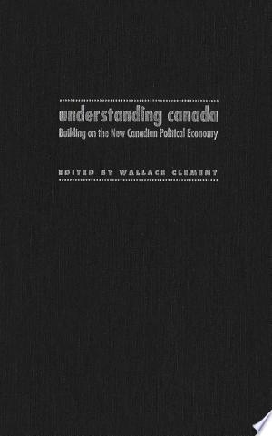 Download Understanding Canada Free PDF Books - Free PDF
