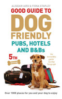 Good Guide to Dog Friendly Pubs  Hotels and B Bs