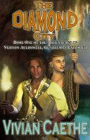 The Diamond City: Book One of the Adventures of Vernon Auldswell, Gentleman Explorer Pdf/ePub eBook