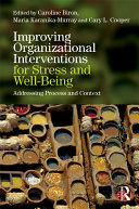 Improving Organizational Interventions for Stress and Well being