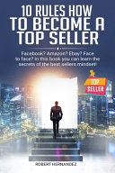 10 Rules How To Become a Top Seller