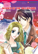 【Free】BEDDED BY THE BILLIONAIRE