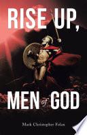 Rise Up  Men of God