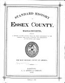Standard history of Essex County  Massachusetts0