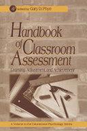 Handbook of Classroom Assessment