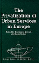 The Privatization of Urban Services in Europe