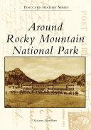 Around Rocky Mountain National Park [Pdf/ePub] eBook