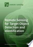 Remote Sensing for Target Object Detection and Identification Book